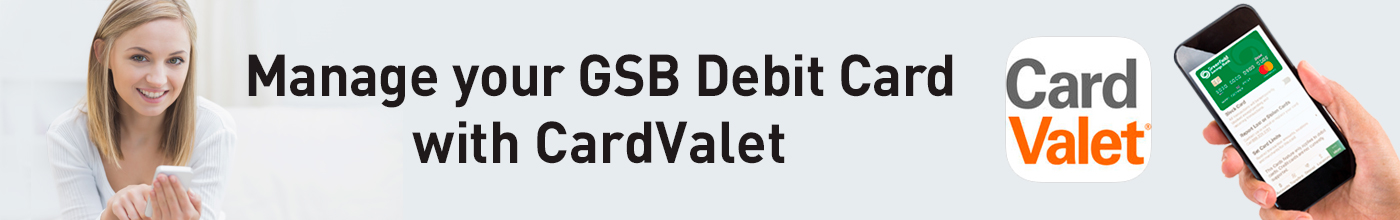 "Banner ad with a smiling woman, text saying ""Manage your GSB Debit Card with CardValet"", CardValet logo, and a hand holding a cell phone displaying a GSB debit card."