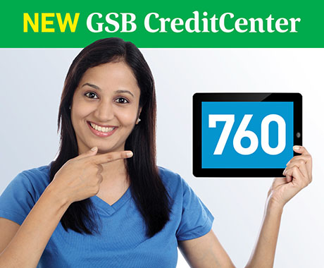 Advertisement for GSB CreditCenter, photo of woman holding iPad with a credit score of 760 on it.