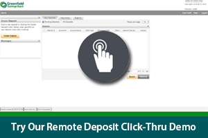 Try our Remote Deposit Click-Thru Demo