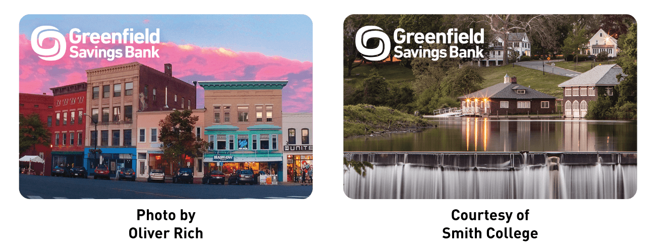 Greenfield savings bank logo on a photo of Main Street in Northampton, Photo by Oliver Rich. Greenfield savings bank logo on a photo of Paradise Pond at Smith College, Courtesy of Smith College.