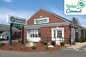 Greenfield Savings Bank Hadley Branch, Teller Connect Logo in top right corner